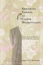 Shrinking Violets and Caspar Milquetoasts
