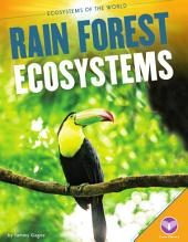 Rain Forest Ecosystems