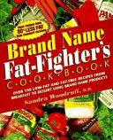 Brand Name Fat fighter s Cookbook