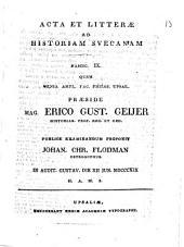 Acta et litterae ad historiam suecanam: Volume 9
