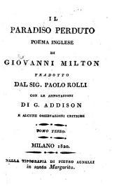 Jl paradiso perduto, poema tradotto da Paolo Rolli con le annotazioni di G. Addison e alcune osservazioni critiche: Volume 2