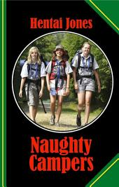 Naughty Campers: Three young Girl Scouts love it to get in Trouble!
