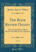 The Book Review Digest  Vol  2 PDF