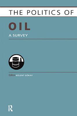 Politics of Oil PDF