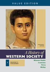 Loose Leaf For A History Of Western Society Value Edition Book PDF