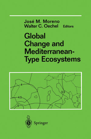 Global Change and Mediterranean Type Ecosystems