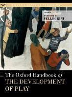 The Oxford Handbook of the Development of Play PDF