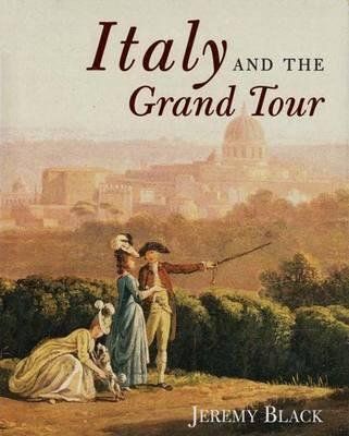 Download Italy and the Grand Tour Book