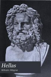 Hellas: das Land und Volk der alten Griechen : für Freunde des klassischen Altertums, besonders für die deutsche Jugend
