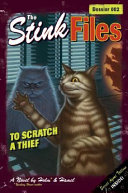 The Stink Files  Dossier 002  To Scratch a Thief PDF