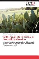 El Mercado de la Tuna Y El Nopalito en M  xico PDF