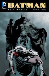 Batman: War Games Vol. 2