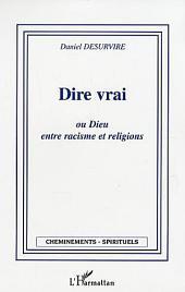 Dire vrai ou Dieu entre racisme et religion
