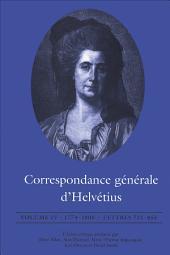 Correspondance générale d'Helvétius, Volume IV: 1774-1800 / Lettres 721-855
