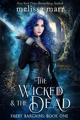 The Wicked   The Dead PDF