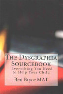 The Dysgraphia Sourcebook