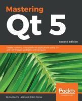 Mastering Qt 5 PDF