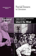 Freedom of Thought in Jerome Lawrence and Robert Edwin Lee s Inherit the Wind