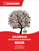 A Complete Course for Young Writers  Aspiring Rhetoricians  and Anyone Else Who Needs to Understand How English Works
