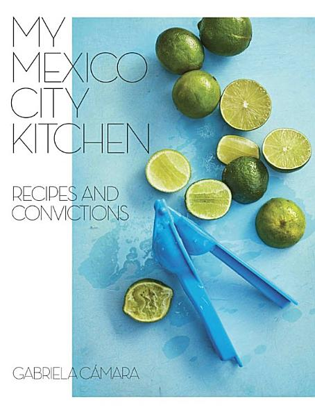 Download Cook Mexico City Book