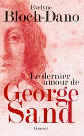 Le dernier amour de George Sand