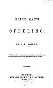 A Blind Man's Offering