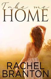 Take Me Home (Finding Home Book 1)