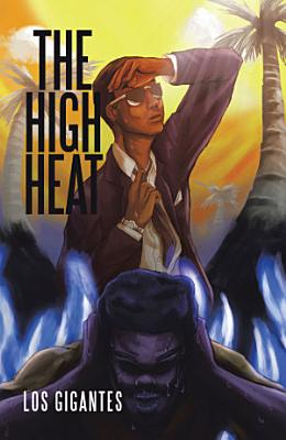 The High Heat