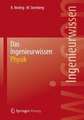Das Ingenieurwissen: Physik
