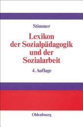 Lexikon der Sozialpädagogik und der Sozialarbeit: Ausgabe 4