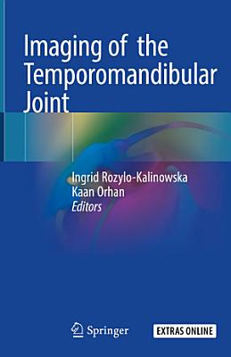 Imaging of the Temporomandibular Joint