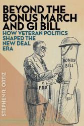 Beyond The Bonus March And Gi Bill Book PDF
