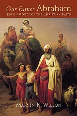Our Father Abraham PDF