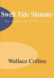 Swell Tide Shimmy