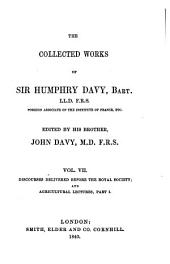 The Collected Works of Sir Humphry Davy (etc.)