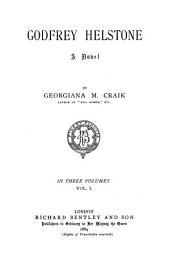 Godfrey Helstone: A Novel, Volume 1