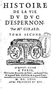 Histoire de la vie du duc d'Espernon
