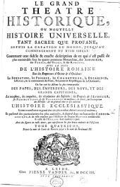 Le grand Théâtre historique ou Nouvelle Histoire Universelle, tant: sacrée que profane...