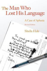The Man who Lost His Language PDF