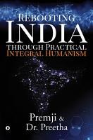 Rebooting India through Practical Integral Humanism PDF