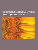 Nero Wolfe Novels by Rex Stout