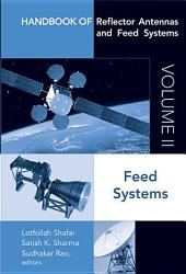 Handbook of Reflector Antennas and Feed Systems Volume II: Feed Systems