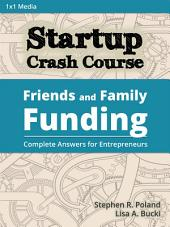 Startup Crash Course: Friends and Family Funding