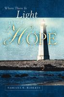 Where There Is Light There Is Hope PDF