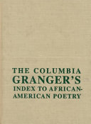 The Columbia Granger's Index to African-American Poetry