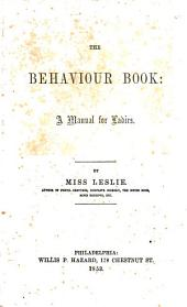 The behaviour book: a manual for ladies