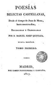 Poesias selectas castellanas desde el tiempo de Juan de Mena - hasta nf dias, 1