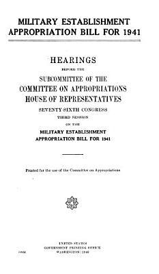 Military Establishment Appropriation Bill for 1941