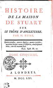 Histoire De La Maison De Stuart Sur Le Trône D'Angleterre: Volume5