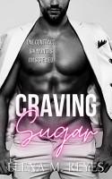 Craving Sugar  Sugar Daddy Romance  PDF